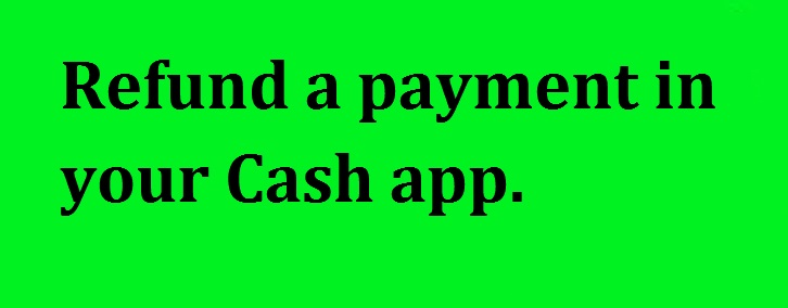 Cash App refund