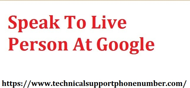 Speak to a live person at Google to resolve errors? Check easy steps